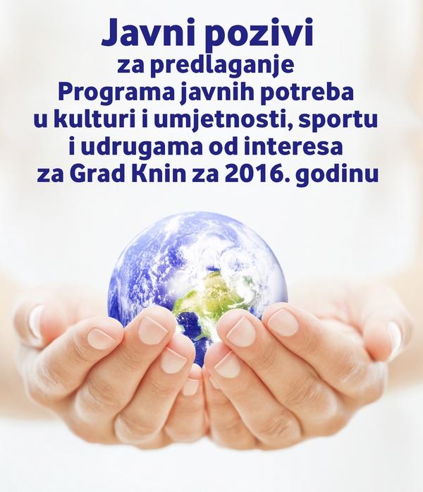 Javni pozivi za predlaganje Programa javnih potreba u kulturi i umjetnosti, sportu i udrugama od interesa za Grad Knin za 2016. godinu